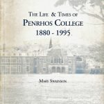 The Life & Times of Penrhos College 1880-1995