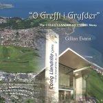 """""""O Grefft i Gryfder"""" The Coleg Llandrillo Cymru Story"""