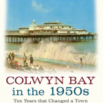 Colwyn Bay in the 1950s
