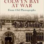 Colwyn Bay at War